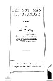 Let Not Man Put Asunder : a Novel