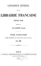 Catalogue général de la librairie française: Volume5