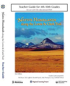 Native Homelands along the Lewis   Clark Trail PDF