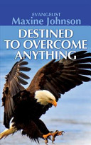 Destined to Overcome Anything PDF