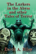 The Lurkers in the Abyss and Other Tales of Terror PDF