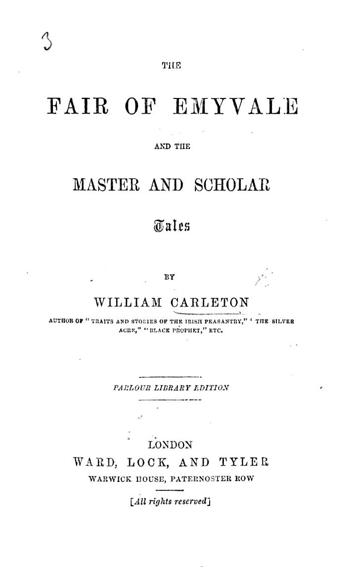 The Fair of Emyvale, and the Master and Scholar. Tales, Etc