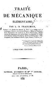 Traité de Mécanique élémentaire ... rédigé d'après les méthodes de R. Prony ... et destiné à servir d'introduction à sa Mécanique Philosophique
