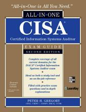 CISA Certified Information Systems Auditor All-in-One Exam Guide, 2nd Edition: Edition 2