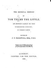The Famous History of Tom Thumb, wherein is declared his marvellous acts of manhood