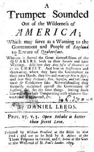 A Trumpet Sounded out of the Wilderness of America  which may serve as a Warning to the Government and People of England to beware of Quakerisme  etc