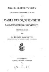 Karls Des Grossen Reise Nach Jerusalem und Constantinopel