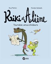 Kiki et Aliène, T01: Touristes venus d'ailleurs