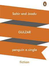 Sahir and Jaadu