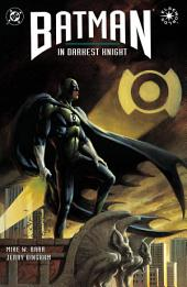 Batman: In Darkest Knight (1994-) #1