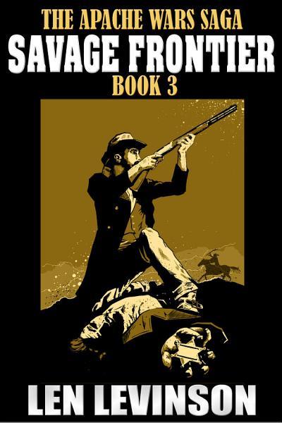 Download The Apache Wars Saga Book 3 Book