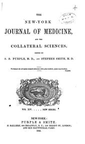 New-York Journal of Medicine and the Collateral Sciences: Volumes 14-15