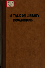 A Talk on Library Bookbinding