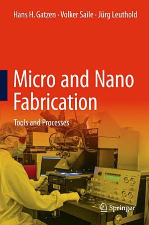 Micro and Nano Fabrication PDF