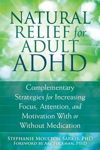 Natural Relief for Adult ADHD PDF