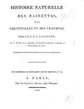 Histoire naturelle des rainettes, des grenouilles et des crapauds ... Ouvrage orné de 38 planches représentant 54 espèces peintes d'après nature
