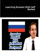 Learning Russian With Jeff Barlett (Учи Русский)