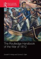 The Routledge Handbook of the War of 1812 PDF