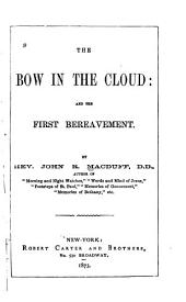 The Bow in the Cloud, and The First Bereavement