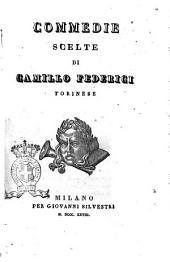 Commedie scelte di Camillo Federici torinese