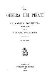 Storia della marina Pontificia dal secolo ottavo al decimonono: Volume 3,Edizione 1