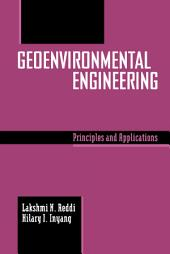 Geoenvironmental Engineering: Principles and Applications