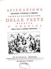 Spiegazione sopra la celebrazione delle feste diretta ... della citto Florentina