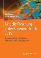Aktuelle Forschung in der Bodenmechanik 2015 PDF