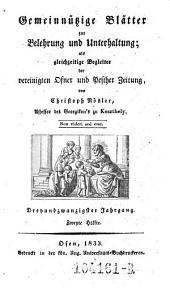 Gemeinnützige Blätter zur Belehrung und Unterhaltung; als gleichzeitige Begleiter der vereinigten Ofner und Pester Zeitung von Christoph Rösler: Band 19