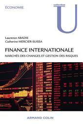 Finance internationale: Marchés des changes et gestion des risques