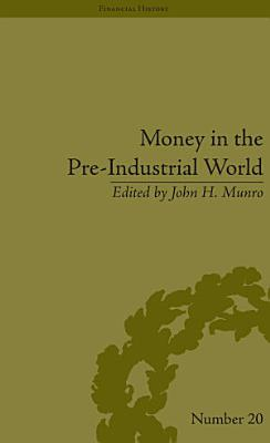 Money in the Pre Industrial World