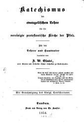 Katechismus der evangelischen Lehre für die vereinigte protestantische Kirche der Pfalz