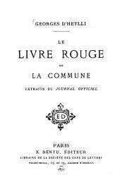 Le livre rouge de la Commune: extraits du Journal officiel