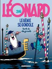 Léonard - tome 36 - Le génie se gondole
