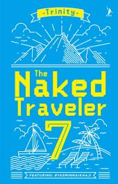 The Naked Traveler 7