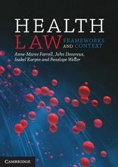Health Law: Frameworks and Context