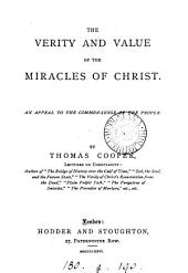 The verity and value of the miracles of Christ