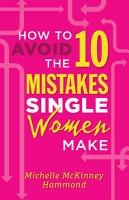 How to Avoid the 10 Mistakes Single Women Make PDF