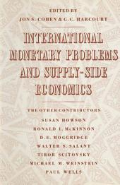 International Monetary Problems and Supply-Side Economics: Essays in Honour of Lorie Tarshis