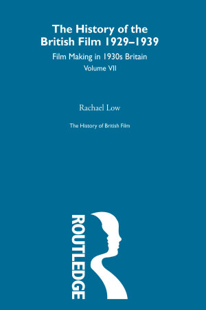 The History of British Film  Volume 7