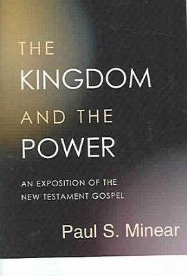The Kingdom and the Power