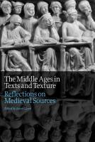 The Middle Ages in Texts and Texture PDF