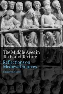 The Middle Ages in Texts and Texture Book