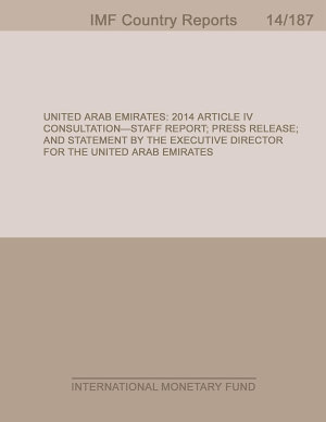 United Arab Emirates  2014 Article IV Consultation Staff Report  Press Release  and Statement by the Executive Director for the United Arab Emirates PDF