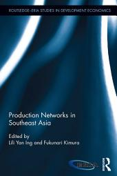 Production Networks in Southeast Asia