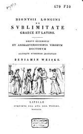 Dionysii Longini de sublimitate,: Graece et Latine