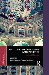 Secularism, Religion, and Politics: India and Europe