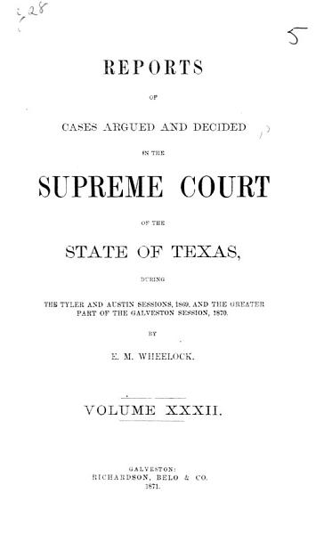 Download Reports of Cases Argued and Decided in the Supreme Court of the State of Texas Book