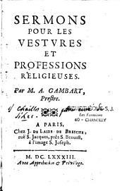Sermons pour les vestures et professions religieuses