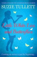 Little White Lies and Butterflies